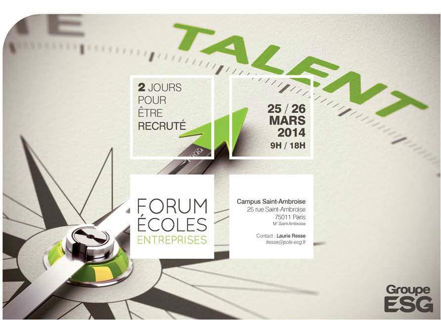 dition 2014 du forum cole entreprise de l 39 esg management school les 25 et 26 mars prochain. Black Bedroom Furniture Sets. Home Design Ideas