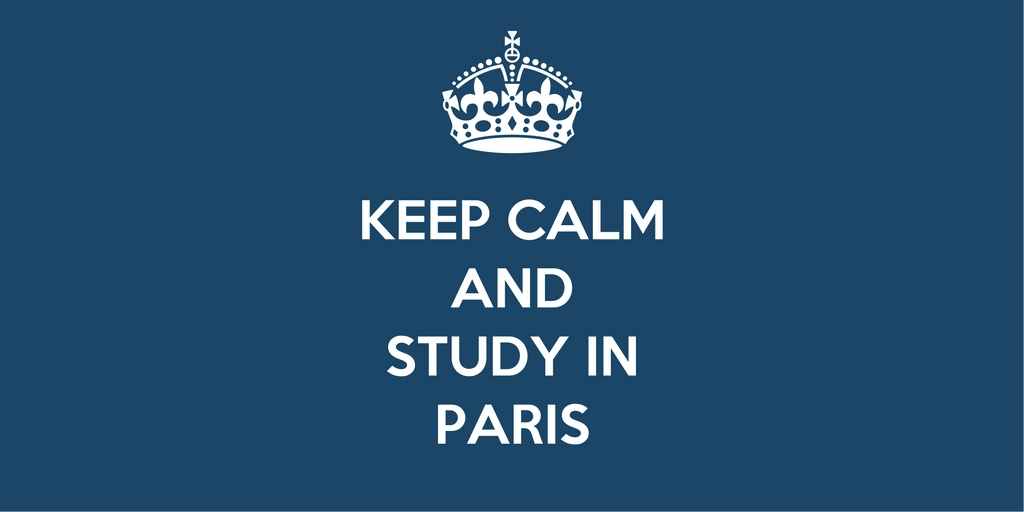 Keep calm and study in Paris