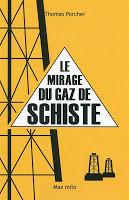 Quelles seraient les conséquences de l'exploitation du gaz de schiste en France ?