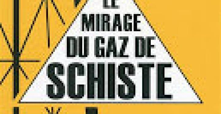 Le Mirage du Gaz de Schiste Publication professeur de l'ESGMS