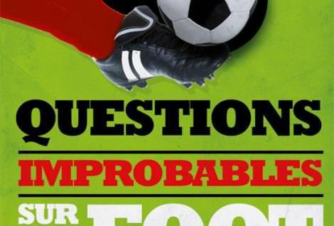 Couverture de 20 questions improbables sur le football