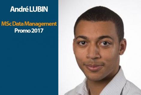 Interview d'André LUBIN, étudiant du programme MSc Data Management